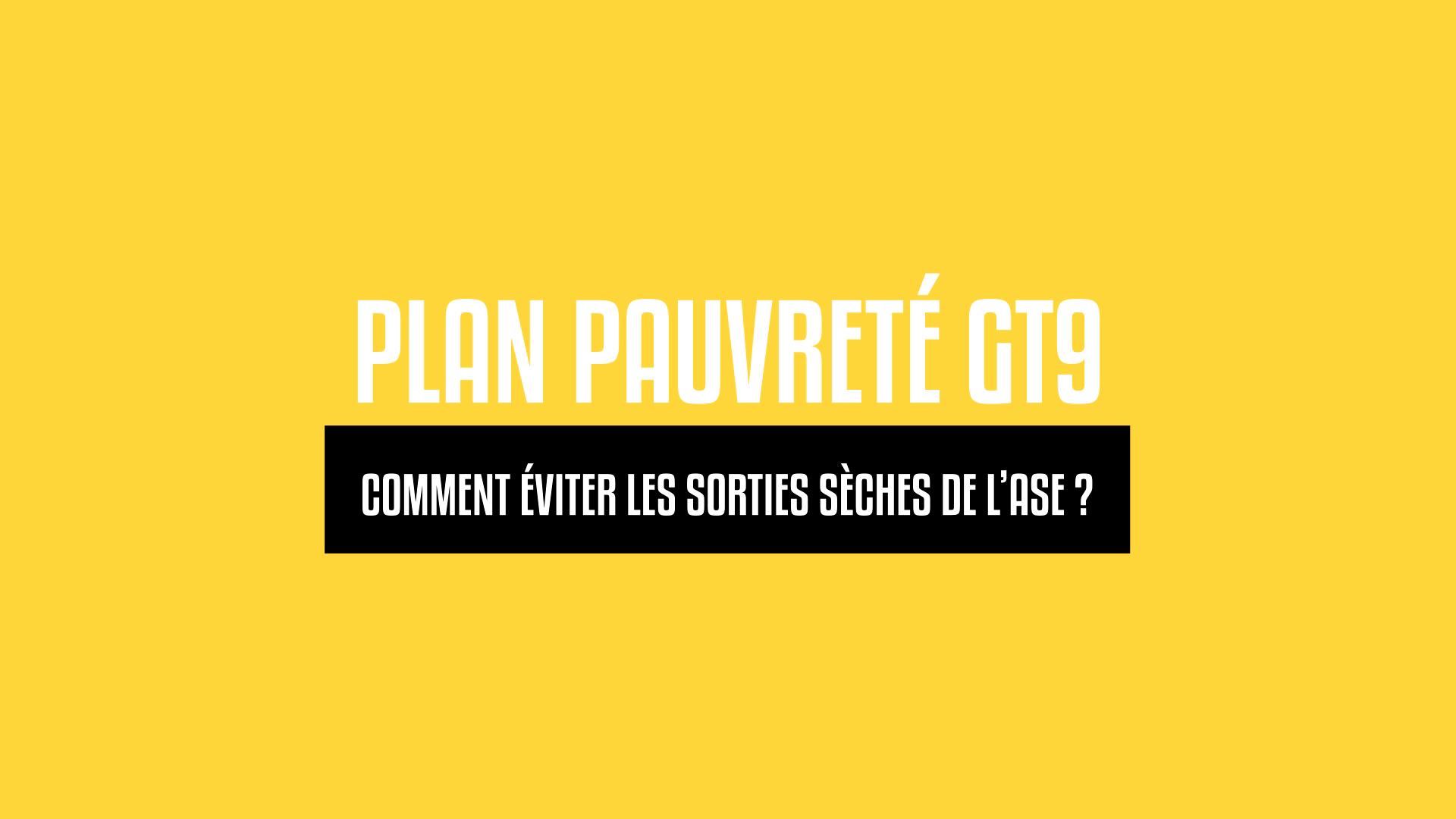 Comment éviter les sorties sèches de l'ASE ? GT9 Plan Pauvreté